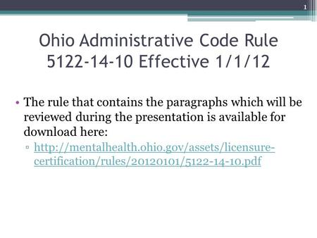 Ohio Administrative Code Rule Effective 1/1/12