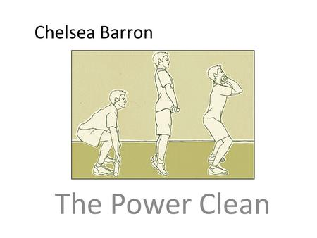 Chelsea Barron The Power Clean.