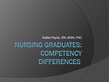 Nursing Graduates: Competency Differences