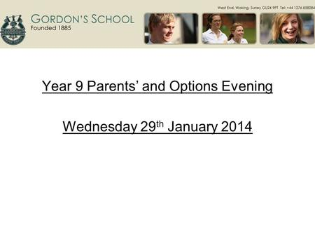 Year 9 Parents' and Options Evening Wednesday 29 th January 2014.