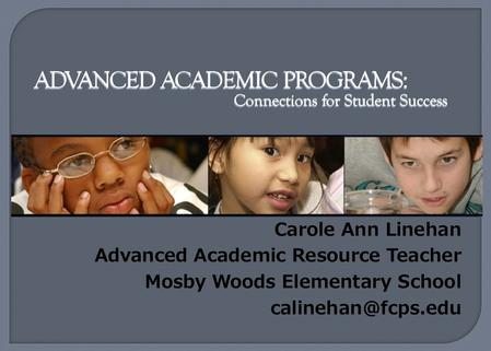 Carole Ann Linehan Advanced Academic Resource Teacher