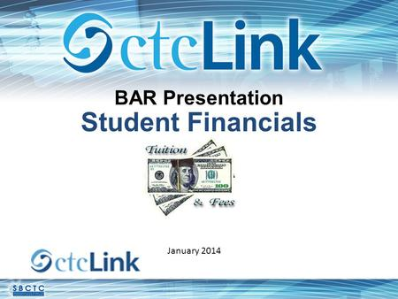 BAR Presentation Student Financials January 2014.