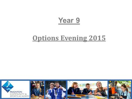 Year 9 Options Evening 2015. The Times They Are A-Changin' Bob Dylan 2.