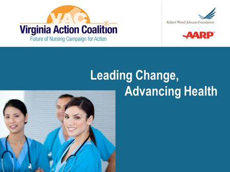 Leading Change, Advancing Health.