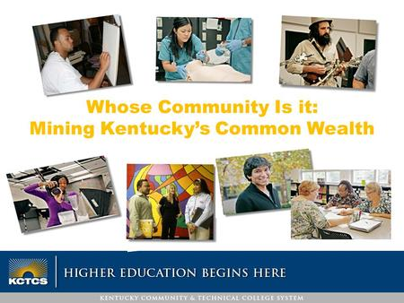 Whose Community Is it: Mining Kentucky's Common Wealth.