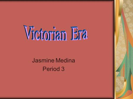 Jasmine Medina Period 3. The Beginning of The Victorian Era 1832 The Reform Act. -A change in Governmental Power to better serve areas where people needed.