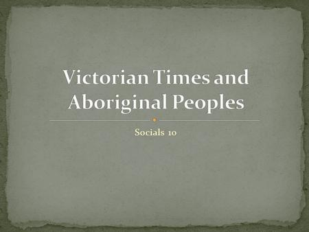 Socials 10. Aboriginal peoples were forced to live on reserves- only a fraction of their former traditional territories. They suffered greatly from disease,