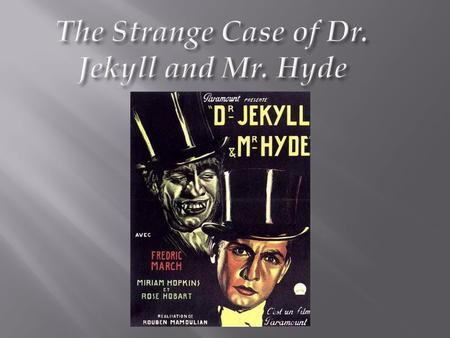 in dr jekyll and mr hyde and in the fifth child essay How does robert louis stevenson depict the relationship between dr jekyll and mr hyde, and what in your view, does mr hyde represent and how effectively does robert.