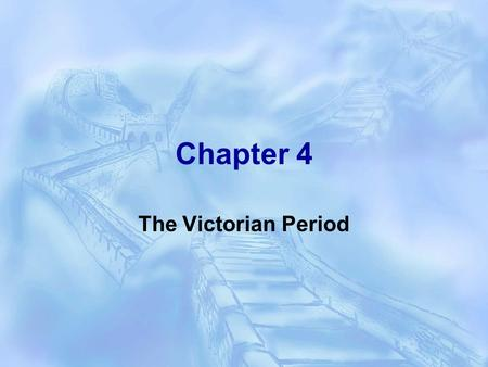 Chapter 4 The Victorian Period. 2. What is the Chartist Movement ?  The Chartist Movement (1836-1848 )was organized by the English workers in big cities.