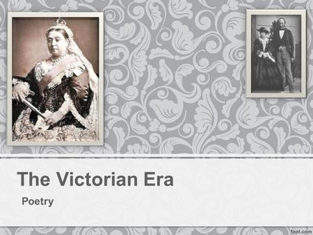 The Victorian Era Poetry.