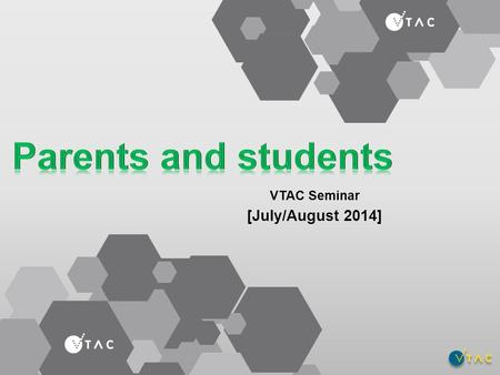 VTAC Seminar [July/August 2014]. About VTAC VTAC administers application services for: Tertiary courses SEAS (Special Entry Access Scheme) Scholarships.