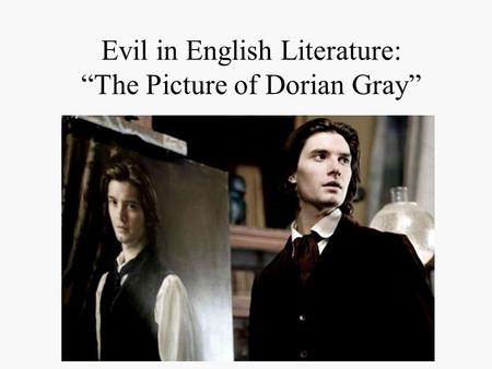 "Evil in English Literature: ""The Picture of Dorian Gray"""