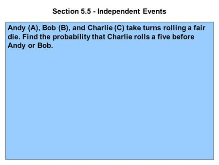Section Independent Events