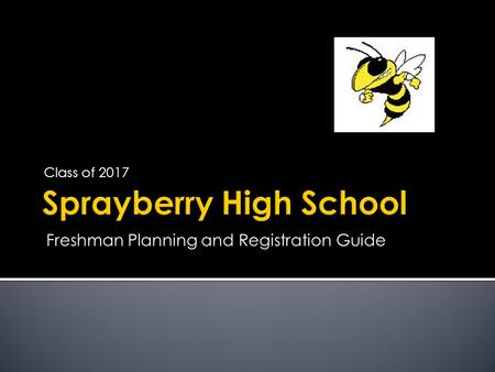 Class of 2017 Freshman Planning and Registration Guide.