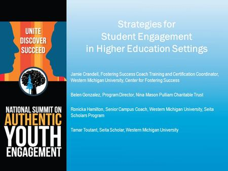 Strategies for Student Engagement in Higher Education Settings Jamie Crandell, Fostering Success Coach Training and Certification Coordinator, Western.