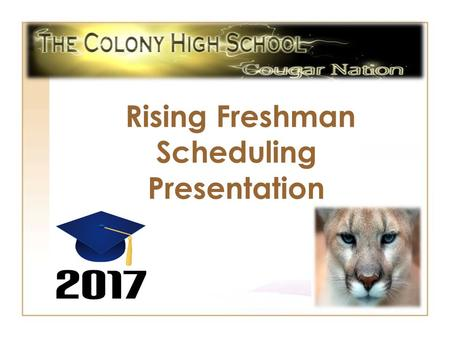 Rising Freshman Scheduling Presentation. TCHS Counseling Department Unfortunately, Annie Pittman will be retiring; however, we will be gaining 2 new counselors.