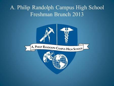 A. Philip Randolph Campus High School Freshman Brunch 2013.