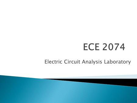 Electric Circuit Analysis Laboratory.  Dr. Kathleen Meehan, the course instructor ◦ Room 460 Whittemore Hall ◦ or kathleen_meehan (Skype)