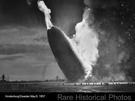 Hindenburg Disaster, May 6, 1937 Rare Historical Photos.