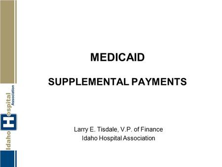 Medicaid Supplemental Payments