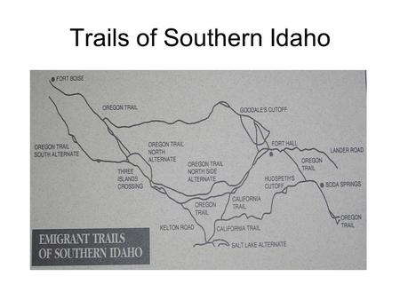 Trails of Southern Idaho. Trails into and through Cassia County, Idaho.