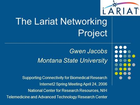 The Lariat Networking Project