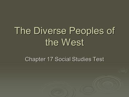 The Diverse Peoples of the West