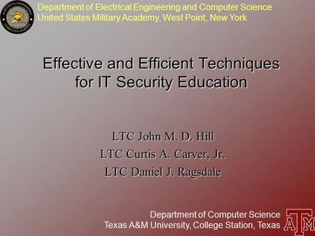 Department of Electrical Engineering and Computer Science United States Military Academy, West Point, New York Department of Computer Science Texas A&M.