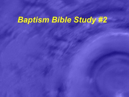 Baptism Bible Study #2. Give It Up & Live It Up What are some bad habits that people try to give up? Sin is much worse than a bad habit, it is the relationship.