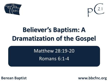 Believer's Baptism: A Dramatization of the Gospel