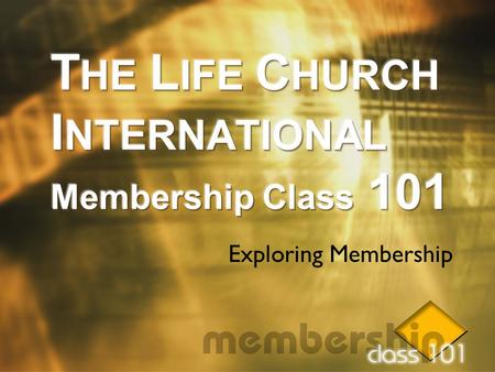 Exploring Membership. Believe Video 1.The church is a family. 2.God expects me to be a member of a church family. 3.A Christian without a church.