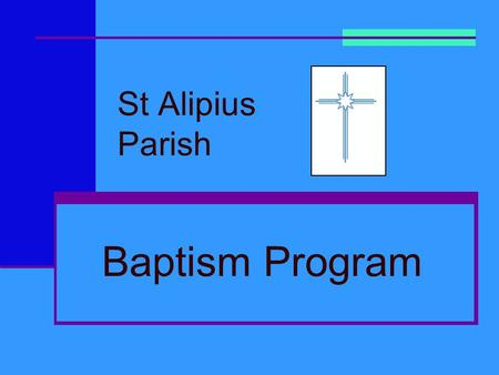 St Alipius Parish Baptism Program.