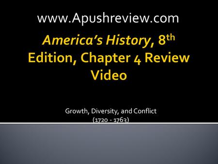 America's History, 8th Edition, Chapter 4 Review Video