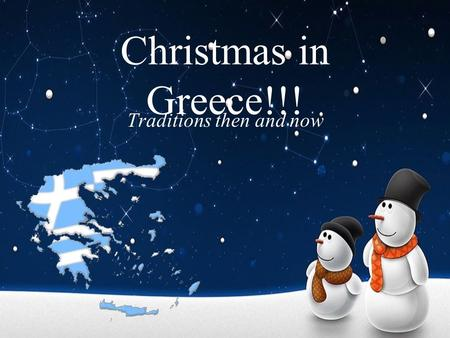 Christmas in Greece!!! Traditions then and now. Few days before Christmas… In the old days… every home had a decorated ship.