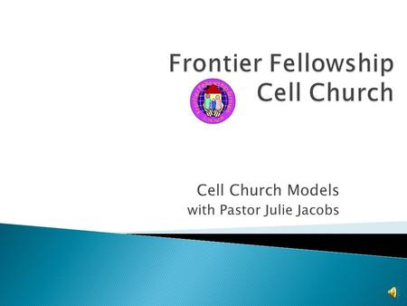 Frontier Fellowship Cell Church