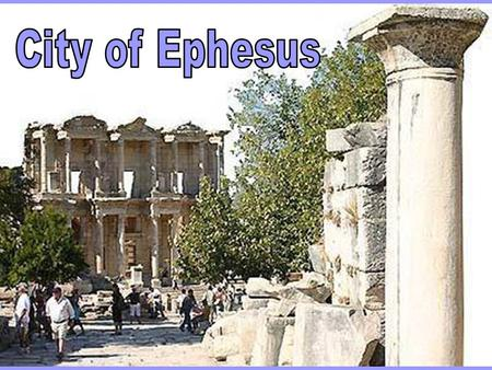 1. 2 3 Did You know?  Ephesus is considered one of the great outdoor museums of Turkey?  Before the rich people used the toilets their slaves sat and.