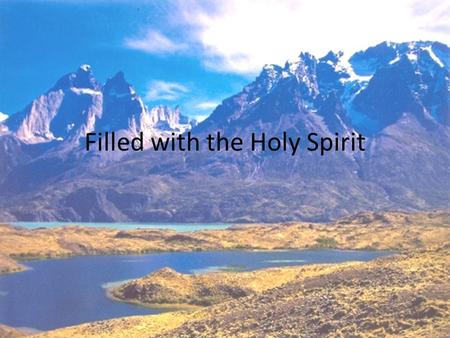 Filled with the Holy Spirit. Wonderful Works of God Bible knowledge has value Declaring the wonderful works of God is priceless The instructions to Israel.