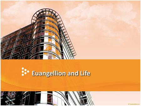 Euangellion and Life. Theology of Jesus' Evangelism He incarnated the message of God in flesh and blood. He intentionally came to seek and save the lost.
