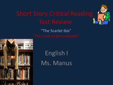 Short Story Critical Reading Test Review