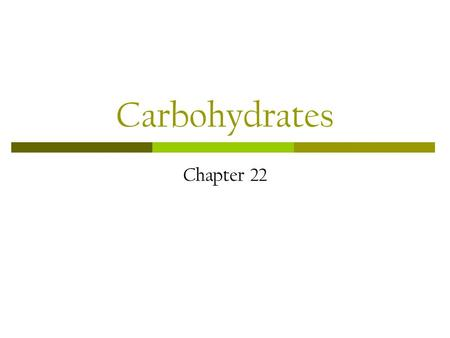Carbohydrates Chapter 22. Carbohydrates - Ch. 22 1. Classify and give the IUPAC name for the following sugars: