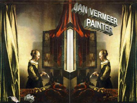 Jan Vermeer 1632-1675 Vermeer was a Dutch Baroque painter who excelled in portraying comfortable interior scenes that are composed with mathematical.