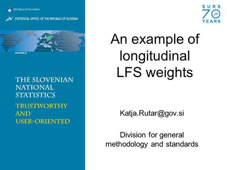 An example of longitudinal LFS weights Division for general methodology and standards.