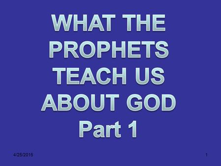 4/25/20151. 2 Habakkuk Frustration with God is expressed in the writings of some of the ancient prophets. It surfaces in the life of the prophet Habakkuk.