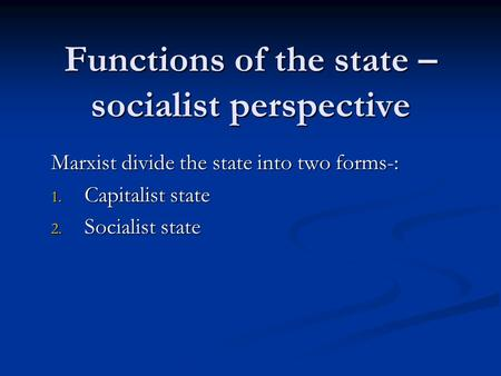 Functions of the state – socialist perspective