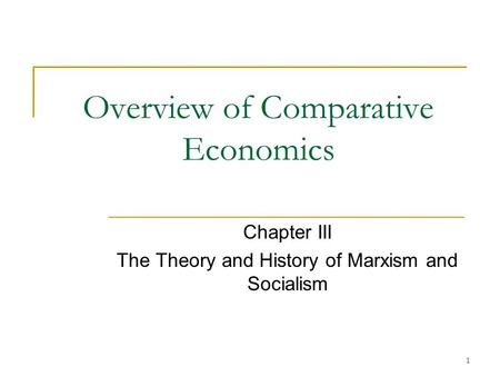 Overview of Comparative Economics