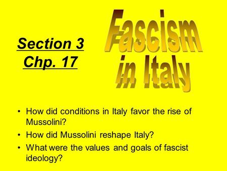 Section 3 Chp. 17 Fascism in Italy
