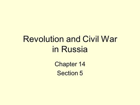 Revolution and Civil War in Russia