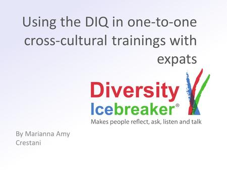 Using the DIQ in one-to-one cross-cultural trainings with expats