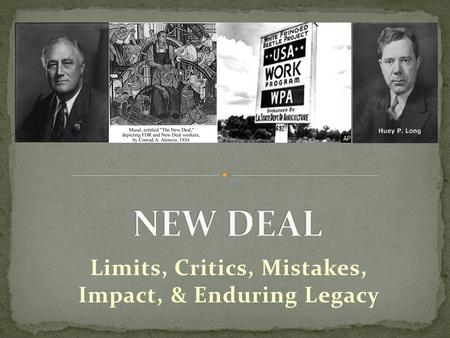 Limits, Critics, Mistakes, Impact, & Enduring Legacy.