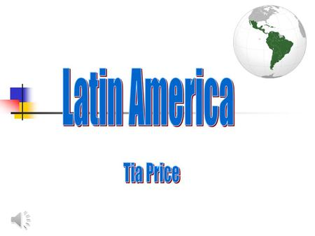 Geography Latin America is southeast of the U.S Latin America is west of Africa Central America connects Latin America to the U.S The Pacific Ocean.
